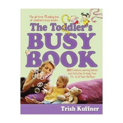Trish Kuffner - The Toddler's Busy Book - Preis vom 15.05.2021 04:43:31 h