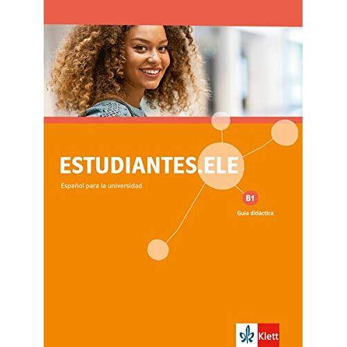- Estudiantes.ELE B1: Spanisch für Studierende. Guía didáctica (Estudiantes.ELE / Spanisch für Studierende) - Preis vom 24.01.2020 06:02:04 h