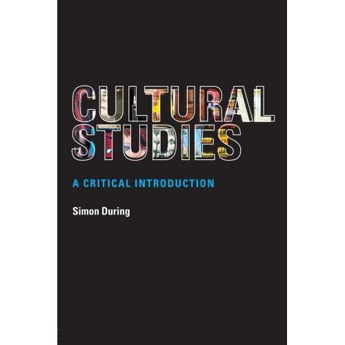Simon During - Cultural Studies,A Critical In: A Critical Introduction - Preis vom 16.04.2021 04:54:32 h