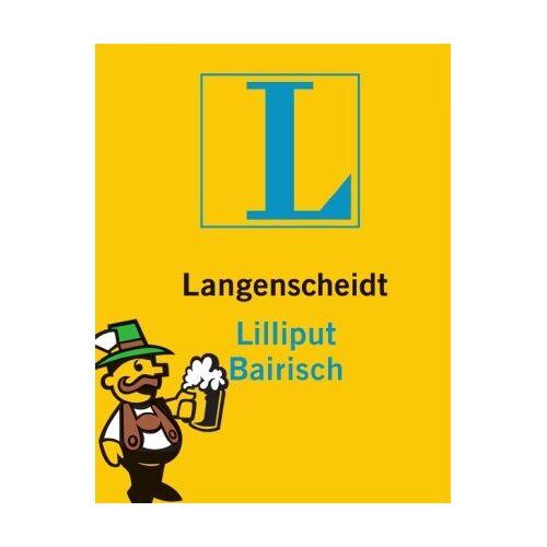 Kleinmayer, Karl Georg - Langenscheidt Lilliput Bairisch: Bairisch - Deutsch / Deutsch - Bairisch. Rund 5.000 Stichwörter und Wendungen - Preis vom 16.04.2021 04:54:32 h