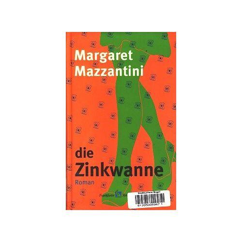 Margaret Mazzantini - Die Zinkwanne - Preis vom 21.10.2020 04:49:09 h