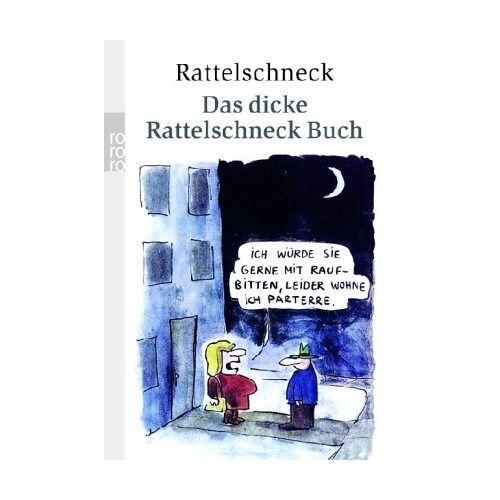 Rattelschneck - Das dicke Rattelschneck Buch. - Preis vom 12.04.2021 04:50:28 h