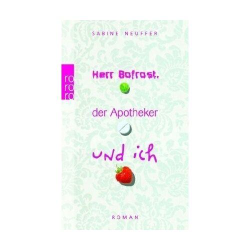 Sabine Neuffer - Herr Bofrost, der Apotheker und ich. - Preis vom 20.10.2020 04:55:35 h