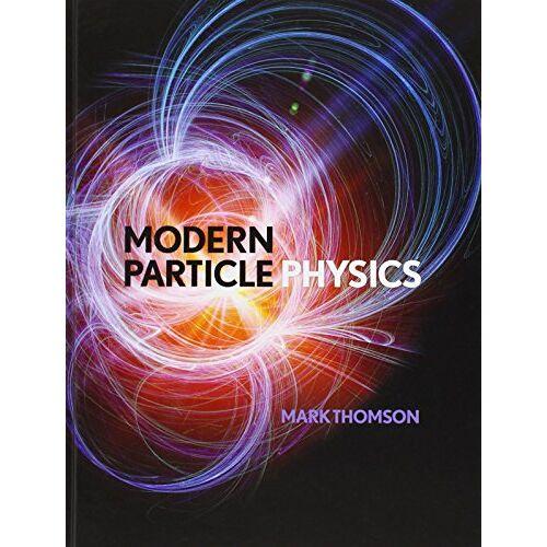 Thomson Modern Particle Physics - Preis vom 28.01.2020 05:57:10 h