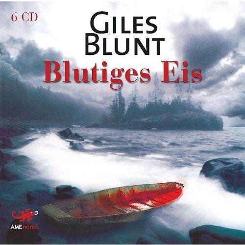 Giles Blunt - Blutiges Eis - Preis vom 23.01.2021 06:00:26 h