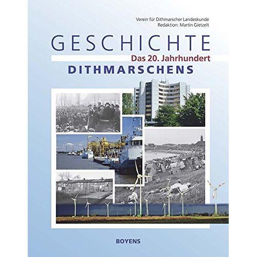 Verein für Dithmarscher Landeskunde e.V. - Geschichte Dithmarschens: Das 20. Jahrhundert - Preis vom 05.09.2020 04:49:05 h