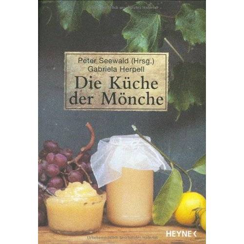 Gabriela Herpell - Die Küche der Mönche - Preis vom 21.10.2020 04:49:09 h
