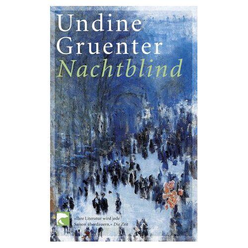 Undine Gruenter - Nachtblind - Preis vom 16.01.2021 06:04:45 h