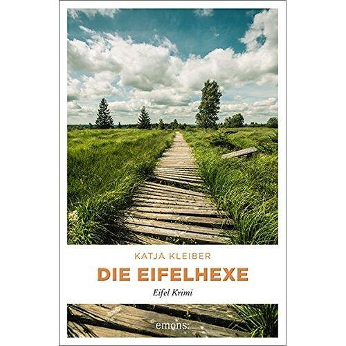 Katja Kleiber - Die Eifelhexe: Eifel Krimi - Preis vom 03.05.2021 04:57:00 h