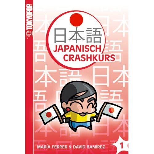 Maria Ferrers - Japanisch-Crashkurs 01: Der Crashkurs für Anfänger! - Preis vom 09.05.2021 04:52:39 h