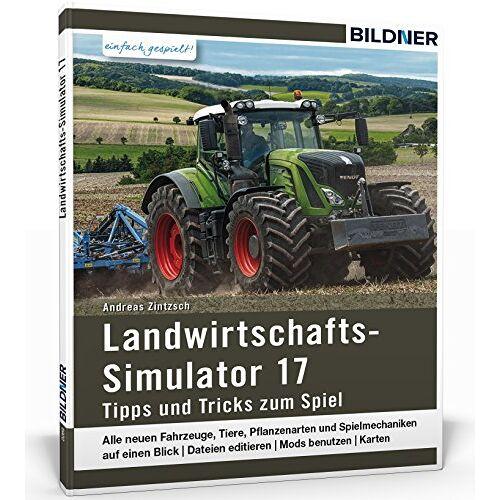Andreas Zintzsch - Landwirtschaftssimulator 2017: Alle Tipps und Tricks zum Spiel! - Preis vom 20.10.2020 04:55:35 h