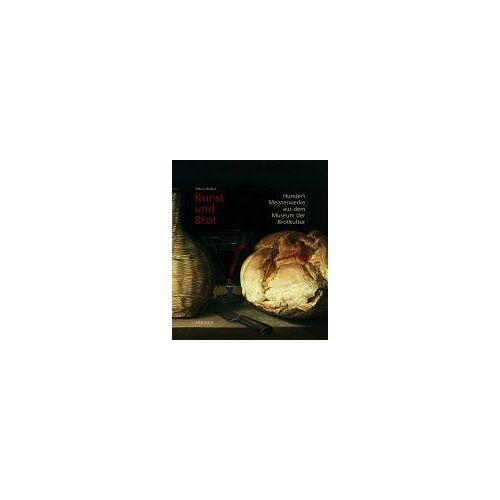 Oliver Seifert - Kunst und Brot: Hundert Meisterwerke aus dem Museum der Brotkultur - Preis vom 21.10.2020 04:49:09 h