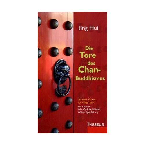 Hui Jing - Die Tore des Chan-Buddhismus - Preis vom 18.09.2019 05:33:40 h