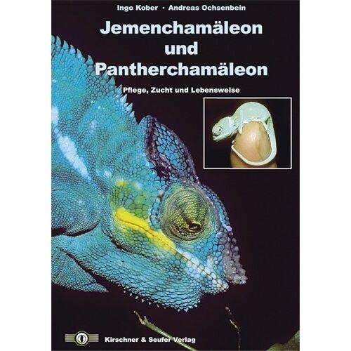 Ingo Kober - Jemenchamäleon und Pantherchamäleon. Pflege, Zucht und Lebensweise - Preis vom 24.02.2021 06:00:20 h
