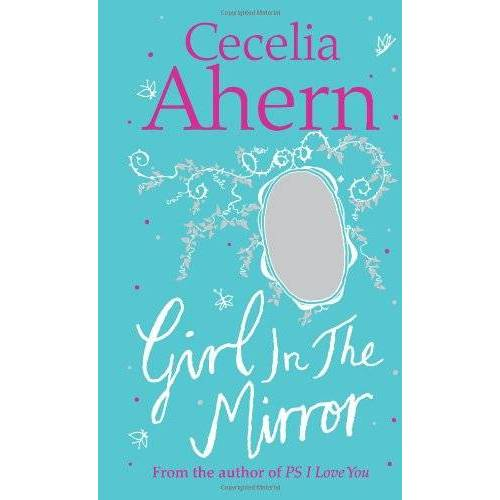 Cecelia Ahern - Girl in the Mirror: Two Stories: Girl in the Mirror / The Memory Maker - Preis vom 24.05.2020 05:02:09 h