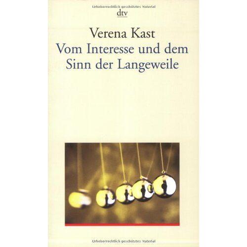 Verena Kast - Vom Interesse und dem Sinn der Langeweile - Preis vom 27.10.2020 05:58:10 h