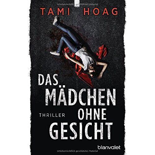 Tami Hoag - Das Mädchen ohne Gesicht: Thriller - Preis vom 17.04.2021 04:51:59 h