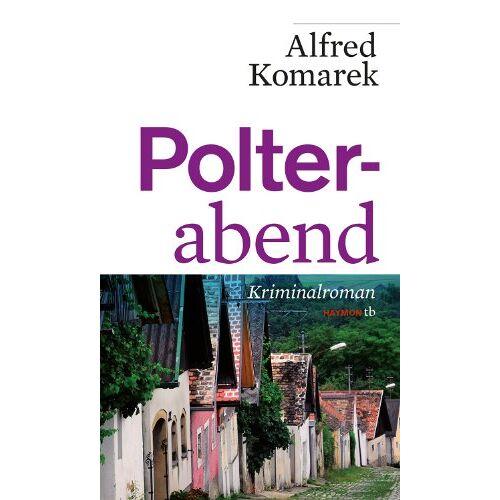Alfred Komarek - Polterabend - Preis vom 21.10.2020 04:49:09 h