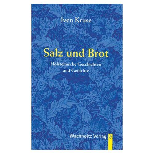 Iven Kruse - Salz und Brot - Preis vom 20.10.2020 04:55:35 h