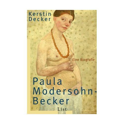 Kerstin Decker - Paula Modersohn-Becker - Preis vom 02.06.2020 05:03:09 h