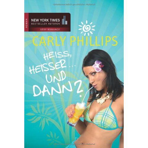 Philips Heiß, heißer ... Und dann?: Heiß... Heißer... und cool! - Preis vom 20.10.2020 04:55:35 h