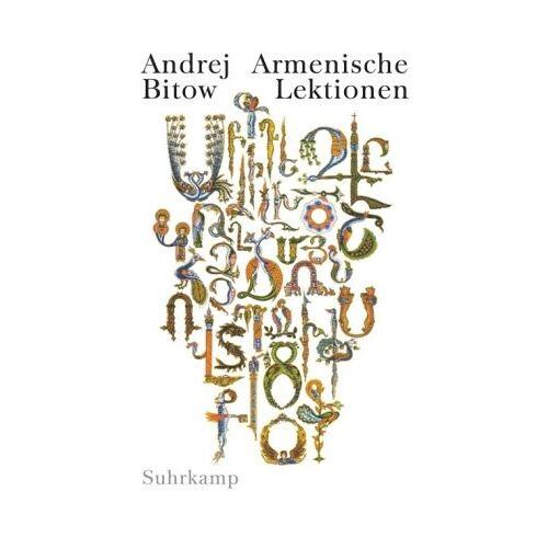 Andrej Bitow - Armenische Lektionen: Eine Reise aus Rußland - Preis vom 18.04.2021 04:52:10 h