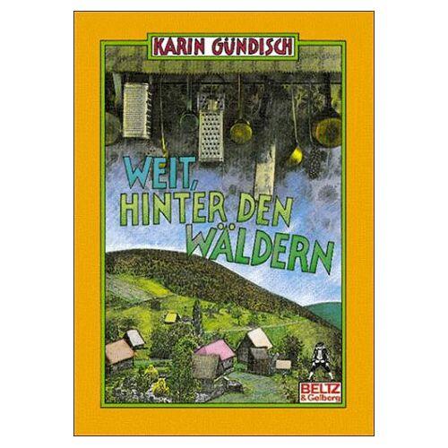Karin Gündisch - Weit, hinter den Wäldern - Preis vom 20.10.2020 04:55:35 h