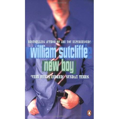 William Sutcliffe - New Boy - Preis vom 16.05.2021 04:43:40 h
