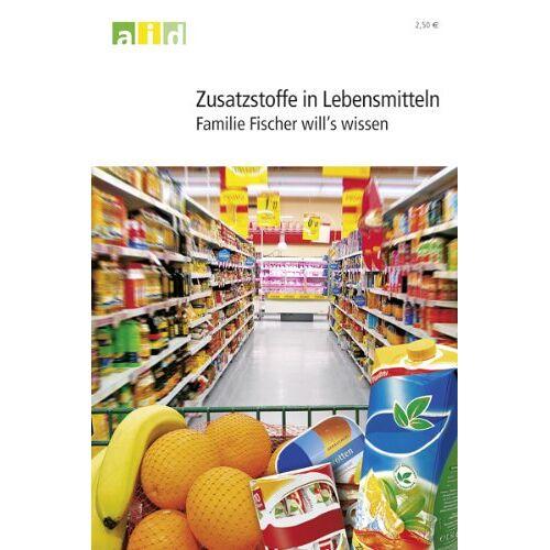 - Zusatzstoffe in Lebensmitteln - Familie Fischer will's wissen - Preis vom 05.09.2020 04:49:05 h