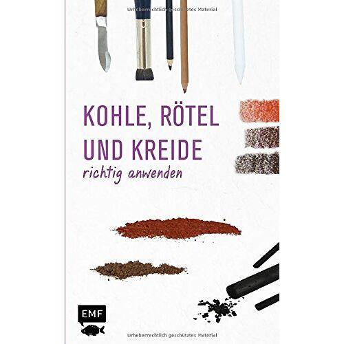 Anita Hörskens - Grundlagenwerkstatt: Zeichenkohle, Rötel und Kreide richtig anwenden - Preis vom 08.04.2020 04:59:40 h
