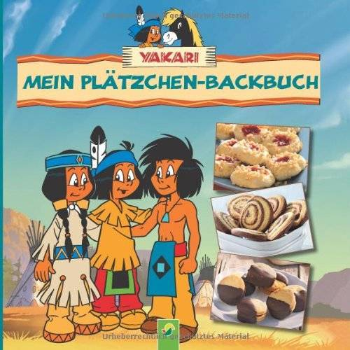 - Yakari - Mein Plätzchen-Backbuch: Backbuch mit 3 Ausstechformen - Preis vom 16.05.2021 04:43:40 h