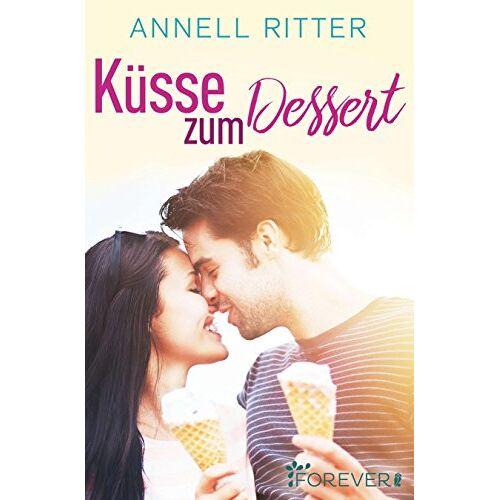 Annell Ritter - Küsse zum Dessert - Preis vom 07.09.2020 04:53:03 h