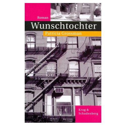 Patricia Grossman - Wunschtochter - Preis vom 20.10.2020 04:55:35 h
