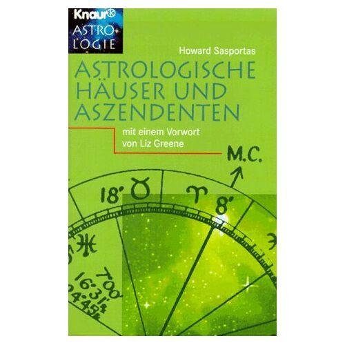 Howard Sasportas - Astrologische Häuser und Aszendenten. - Preis vom 13.05.2021 04:51:36 h