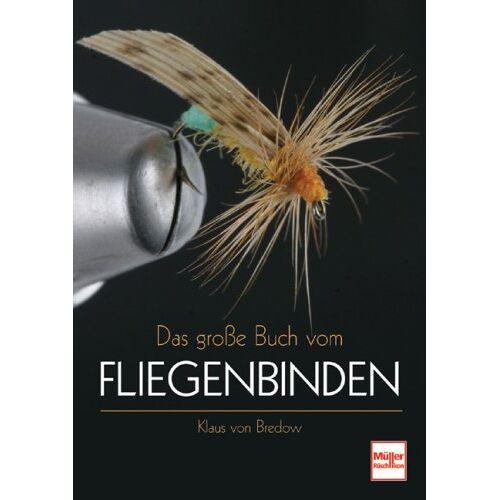 Klaus von Bredow - Das große Buch vom Fliegenbinden - Preis vom 28.02.2021 06:03:40 h
