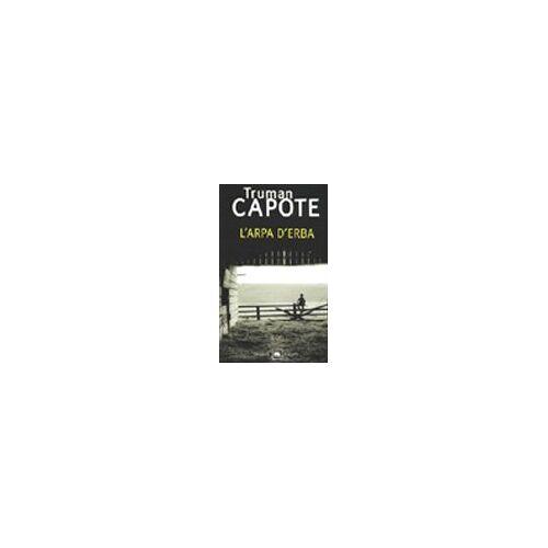 Truman Capote - L'arpa d'erba - Preis vom 09.04.2021 04:50:04 h