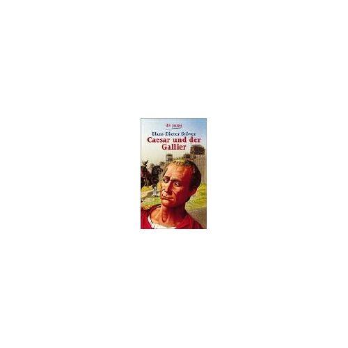 Stöver, Hans D. - Caesar und der Gallier - Preis vom 21.10.2020 04:49:09 h