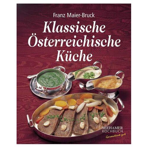 Franz Maier-Bruck - Klassische Österreichische Küche - Preis vom 12.04.2021 04:50:28 h