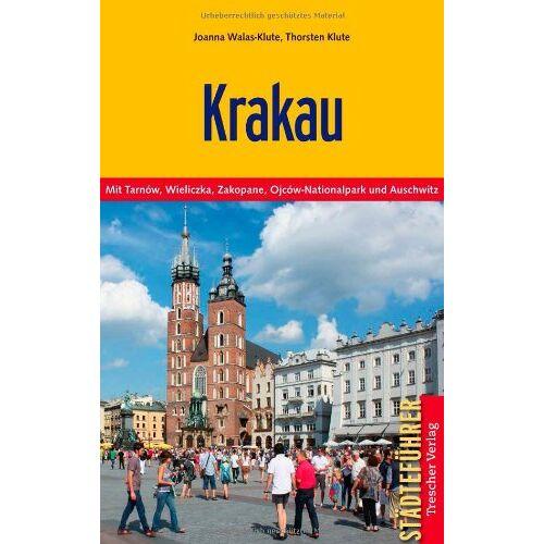 Joanna Walas-Klute - Krakau - Mit Tarnow, Wieliczka, Zakopane, Ojcow-Nationalpark und Auschwitz - Preis vom 06.05.2021 04:54:26 h