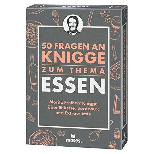 Moritz Freiher Knigge - 50 Fragen an Knigge zum Thema Essen: Moritz Freiherr Knigge über Etikette, Bordeaux und Extrawürste - Preis vom 06.05.2021 04:54:26 h