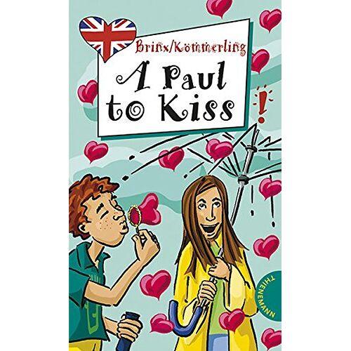 Thomas Brinx - A Paul to Kiss, aus der Reihe Freche Mächen - freches Englisch! (Freche Mädchen – freches Englisch!) - Preis vom 23.02.2021 06:05:19 h