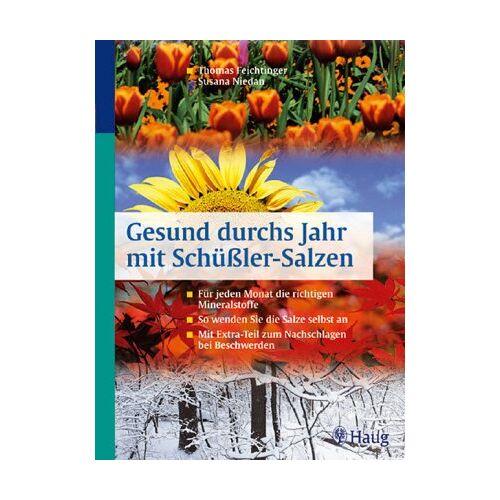 Thomas Feichtinger - Gesund durchs Jahr mit Schüßler- Salzen - Preis vom 21.10.2020 04:49:09 h