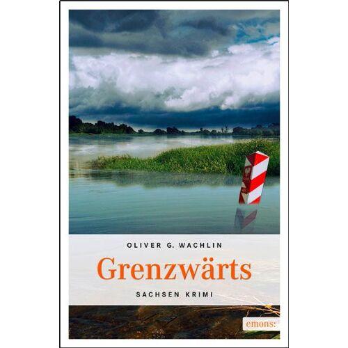 Wachlin, Oliver G. - Grenzwärts - Preis vom 09.05.2021 04:52:39 h