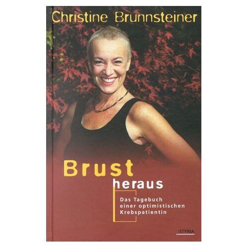 Christine Brunnsteiner - Brust heraus - Preis vom 20.10.2020 04:55:35 h