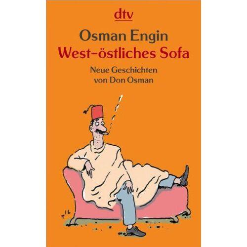 Osman Engin - West-östliches Sofa: Neue Geschichten von Don Osman - Preis vom 06.05.2021 04:54:26 h