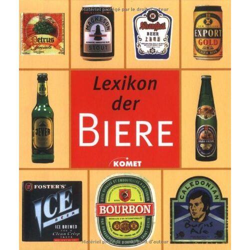 - Lexikon der Biere. Mehr als 300 Biere aus aller Welt - Preis vom 20.10.2020 04:55:35 h