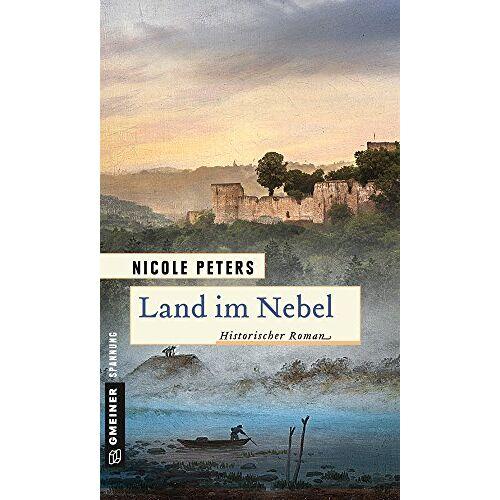 Nicole Peters - Land im Nebel: Historischer Roman (Historische Romane im GMEINER-Verlag) - Preis vom 14.05.2021 04:51:20 h