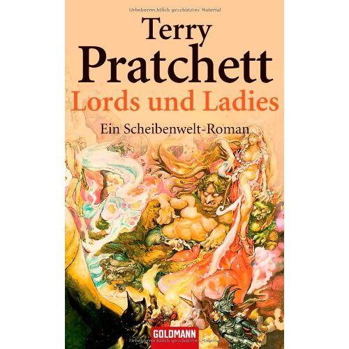 Terry Pratchett - Lords und Ladies: Ein Scheibenwelt-Roman: Ein Roman von der bizarren Scheibenwelt - Preis vom 21.04.2021 04:48:01 h