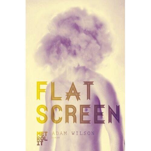 Adam Wilson - Flatscreen: Roman - Preis vom 07.05.2021 04:52:30 h