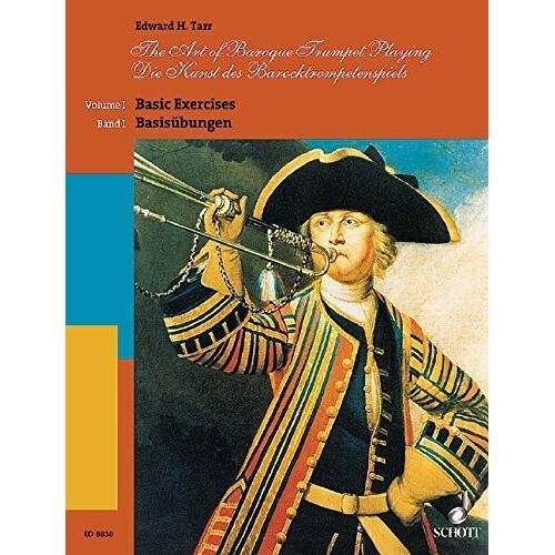 Tarr, Edward H. - Die Kunst des Barocktrompetenspiels. Trompete: Basisübungen. Vol. 1. Trompete. - Preis vom 21.10.2020 04:49:09 h